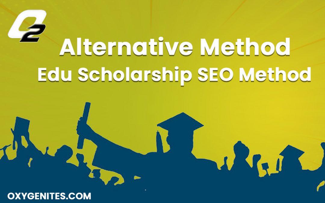 alternative method edu scholarship seo method