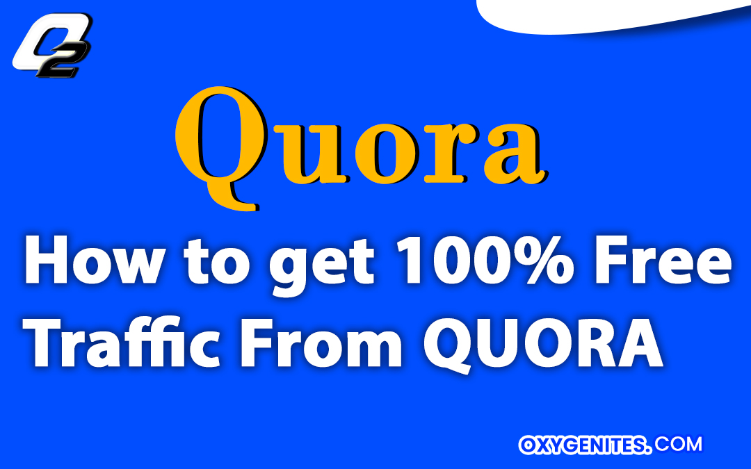 18 Secret Tips To Get Free Traffic From Quora