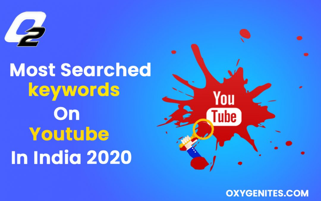 most searched keywords on youtube in india 2020